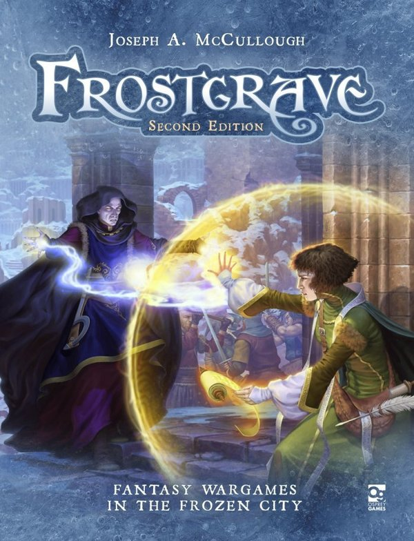 Frostgrave II Rulebook: Fantasy Wargames in the Frozen City